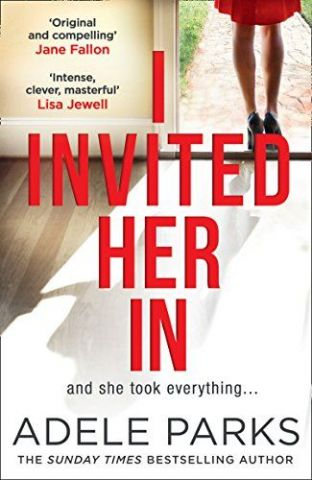 I Invited her In by Adele Parks - 9780008284619